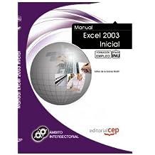 Manual Excel 2003 Inicial. Formación para el Empleo (Fpe Formacion Empleo (cep))