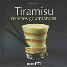 Tiramisu : Recettes gourmandes