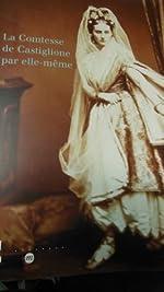 La Comtesse de Castiglione par elle-même de Pierre Apraxine
