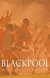 Blackpool: The Complete Record