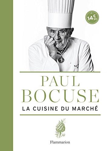La cuisine du marché par Paul Bocuse