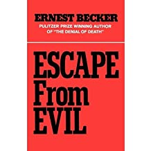 [(Escape from Evil)] [Author: Ernest Becker] published on (March, 1985)
