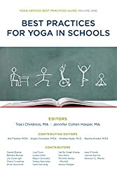Best Practices For Yoga in Schools (Yoga Service Best Practices Guides Book 1) (English Edition)