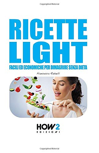 Zoom IMG-2 ricette light facili ed economiche