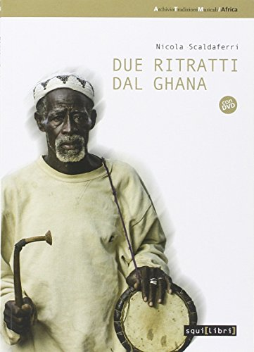 Due ritratti dal Ghana. Con DVD