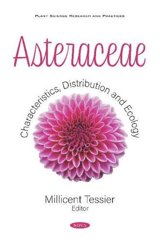 Asteraceae: Characteristics, Distribution and Ecology