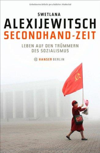 Buchseite und Rezensionen zu 'Secondhand-Zeit: Leben auf den Trümmern des Sozialismus' von Swetlana Alexijewitsch