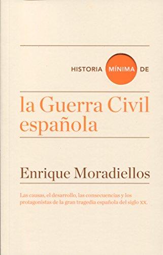 Historia mínima de la Guerra Civil española (Historias mínimas) thumbnail