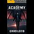 The Academy: Book 3 (English Edition)