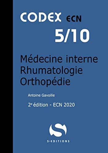 Médecine interne rhumatologie orthopédie par Antoine Gavoille