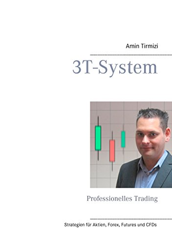 3T-System: Professionelles Trading