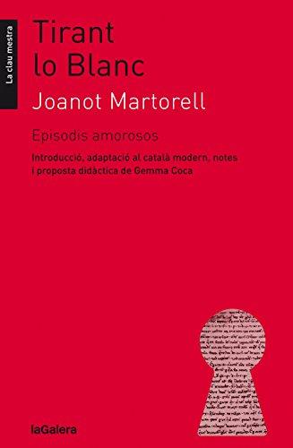 Tirant lo Blanc. Episodis amorosos (Llibres digitals) (Catalan ...