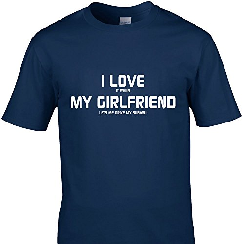 cheekytees-i-love-it-when-my-girlfriend-lets-me-drive-my-subaru-funny-t-shirts-color-navy-size-large
