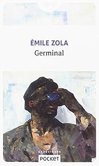 Les Rougon-Macquart, tome 13 : Germinal  par Émile Zola