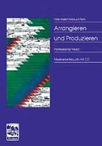 Arrangieren-Produzieren-Musikarbeitsbuch-mit-CD
