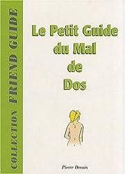 Le petit guide du mal de dos (Ancienne Edition)