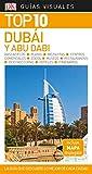 Guía Visual Top 10 Dubái y Abu Dabi: La guía que descubre lo mejor de cada ciudad (GUIAS TOP10)