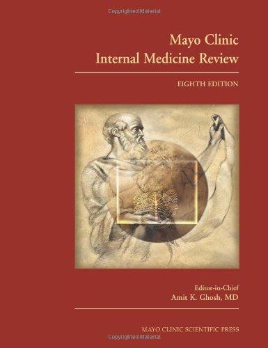 mayo-clinic-medical-manual-and-mayo-clinic-internal-medicine-review-mayo-clinic-internal-medicine-re