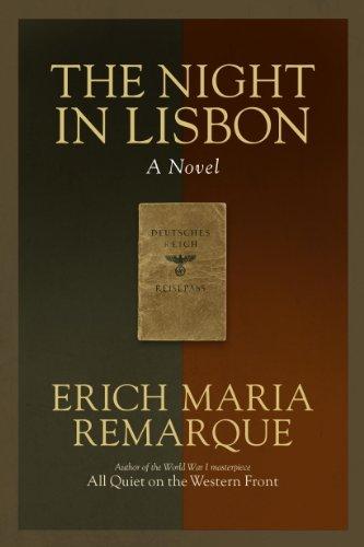 The Night in Lisbon [EN] - Erich Maria Remarque