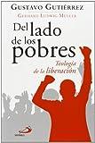 Del Lado De Los Pobres. Teología De La Liberación (Caminos)
