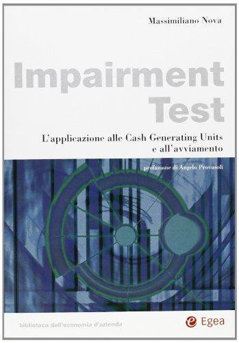 Impairment test. L'applicazione alle cash generating units e all'avviamento