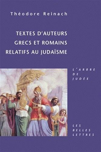 Textes d'auteurs grecs et romains relatifs au judaïsme par Théodore Reinach