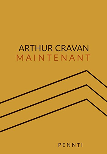 Maintenant (French Edition)