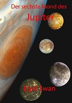 Der sechste Mond des Jupiter