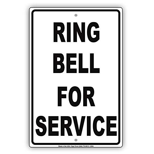 Harvesthouse Ring Bell for Service Black Letters Reception Lobby Caution Alert Warning Notice Metal Tin 12x16 Sign Plate by Eeypy -