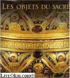 """Afficher """"Les objets du sacré"""""""