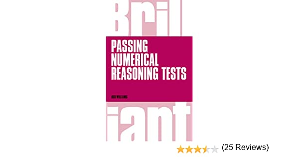 Brilliant passing numerical reasoning tests everything you need brilliant passing numerical reasoning tests everything you need to know to understand how to practise for and pass numerical reasoning tests brilliant fandeluxe Choice Image