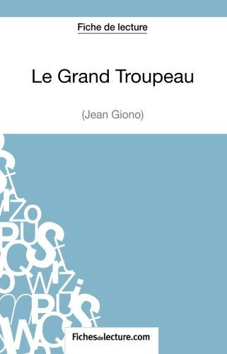 Le Grand Troupeau de Jean Giono (Fiche de lecture): Analyse Complte De L'oeuvre