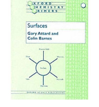 [(Surfaces)] [ By (author) Gary Attard, By (author) Colin Barnes ] [August, 1998]