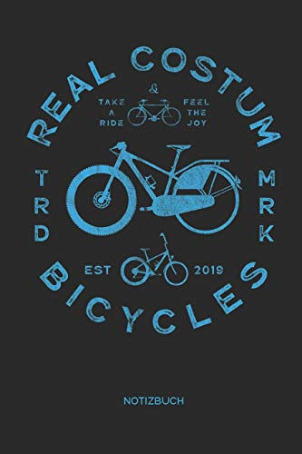 Real Costum Bicycles Notizbuch: Fahrrad Notizbuch | Geschenk für Radsportler, Fixie Fahrrad, Mountainbike und Rennrad Fans, Kinder, Jugendliche, Frauen und Männer (Costums Für Frauen)