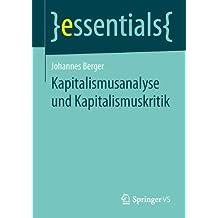 Kapitalismusanalyse und Kapitalismuskritik (essentials)