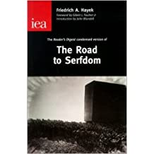 The Road to Serfdom (Rediscovered Riches) by F. A. Hayek (1999-11-19)
