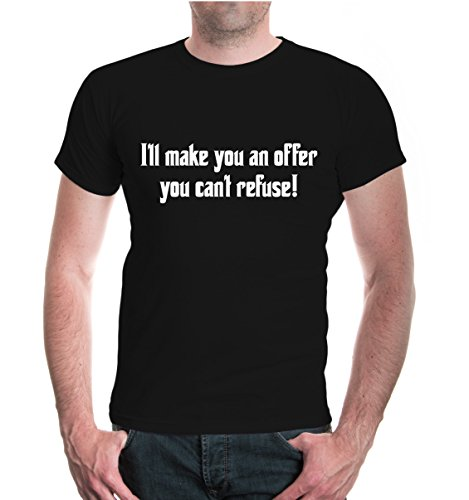 buXsbaum® T-Shirt I ll make you an offer you can t refuse Black-White