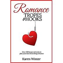 Romance Tropes and Hooks (English Edition)