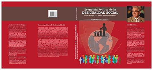 Economía Política de la Desigualdad Social: El reto del siglo XXI: reducir la desigualdad social