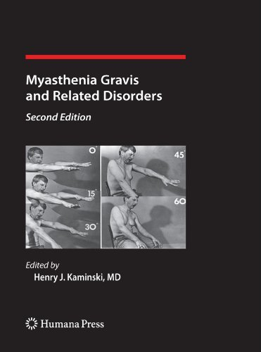 Myasthenia Gravis and Related Disorders (Current Clinical Neurology) (2011-01-19)