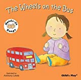 The Wheels on the Bus: BSL (British Sign Language) (Hands-On Songs)
