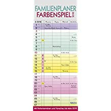 Familienplaner Farbenspiel 2018: Familientimer mit Ferienterminen und Vorschau bis März 2019