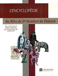 Encyclopédie du Rêve de d'Alembert de Diderot