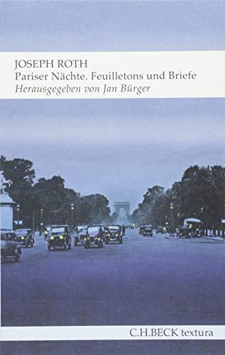 Pariser Nächte: Feuilletons und Briefe (textura)