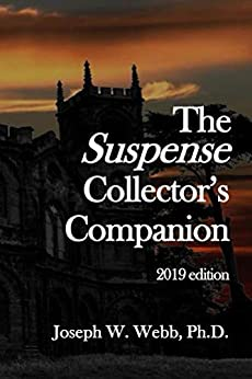 The Suspense Collector's Companion - 2019 Edition por Joseph Webb epub