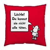 Sheepworld 42667 Baumwollkissen Lächle! Du kannst sie nicht alle töten, 40 cm x 40 cm, rot