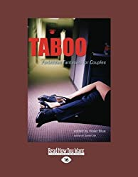 Taboo: Forbidden Fantasies for Coupples by Violet Blue (2012-12-28)