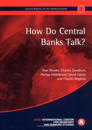 Portada del libro How do Central Banks Talk?: Geneva Reports on the World Economy 3 by Alan S. Blinder (2001-11-21)