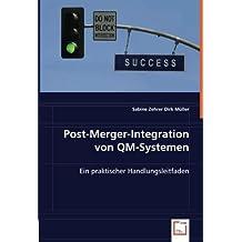 Post-Merger-Integration von QM-Systemen: Ein praktischer Handlungsleitfaden
