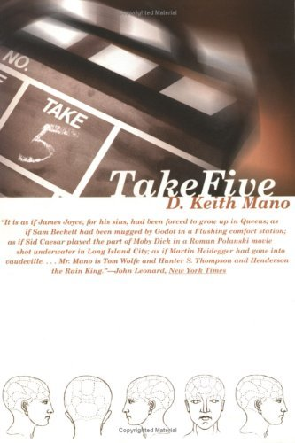 Take Five (American Literature (Dalkey Archive)) by D Keith Mano(1998-09-01)